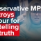 Embedded thumbnail for WATCH & SHARE Conservative MP destroys Labour for not telling the truth